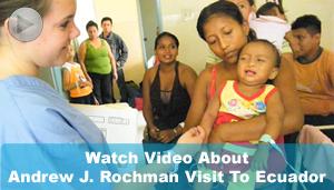 Andrew J. Rochman Visits Ecuador